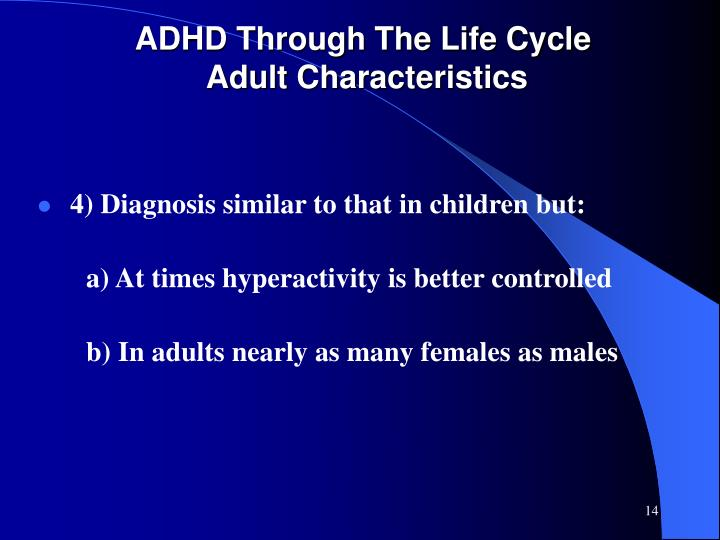 ADHD Through The Life Cycle