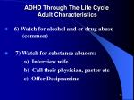 adhd through the life cycle adult characteristics3