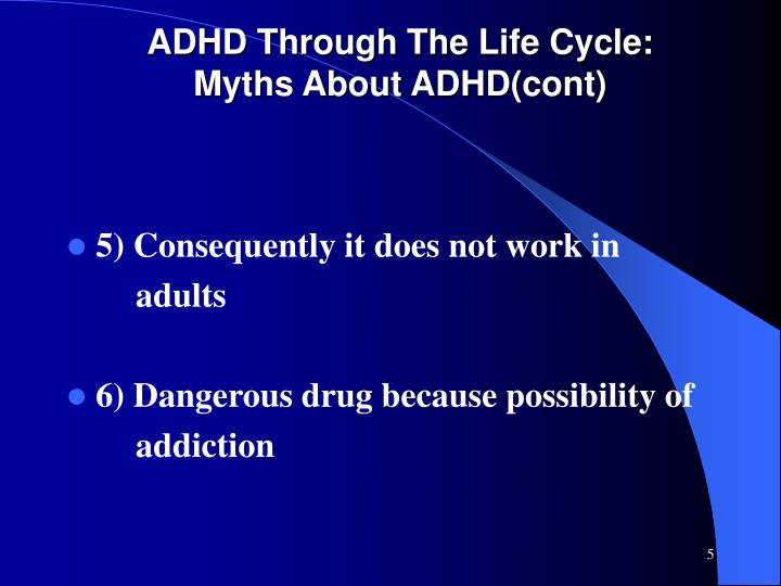 ADHD Through The Life Cycle: