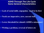 adhd through the life cycle some general characteristics1