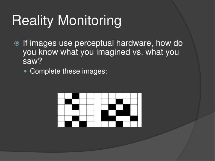 Reality Monitoring