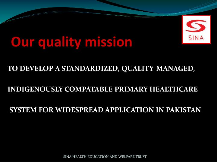 Our quality mission
