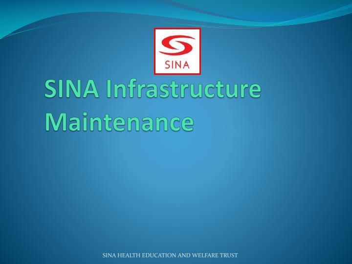 SINA Infrastructure Maintenance