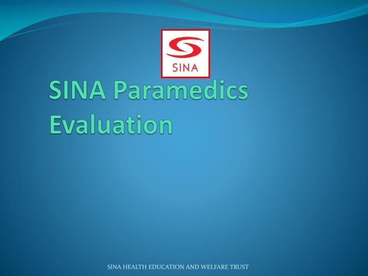 SINA Paramedics Evaluation