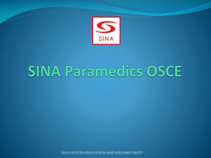 SINA Paramedics OSCE
