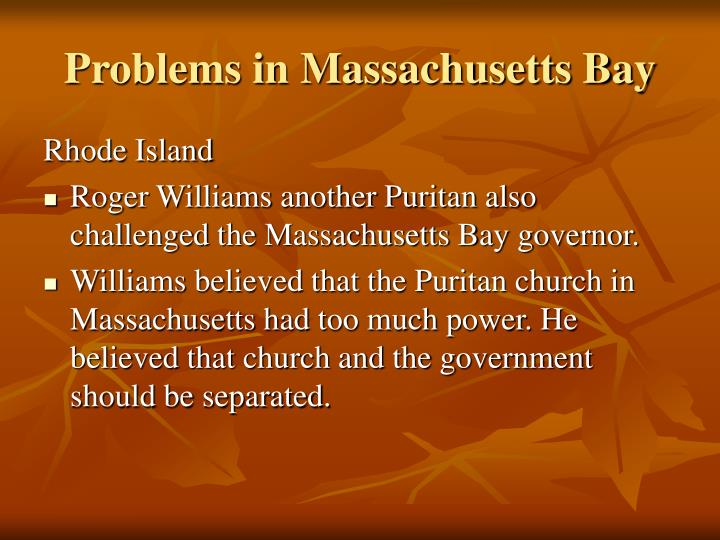 Problems in Massachusetts Bay