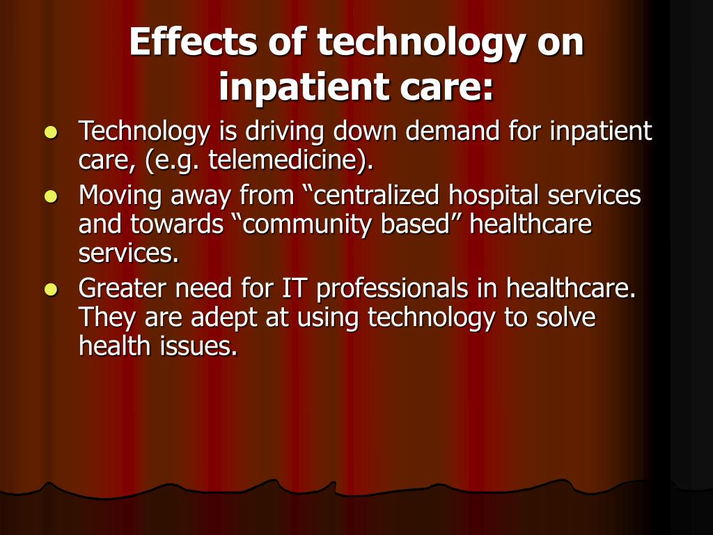 Effects of technology on inpatient care: