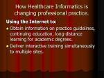 how healthcare informatics is changing professional practice
