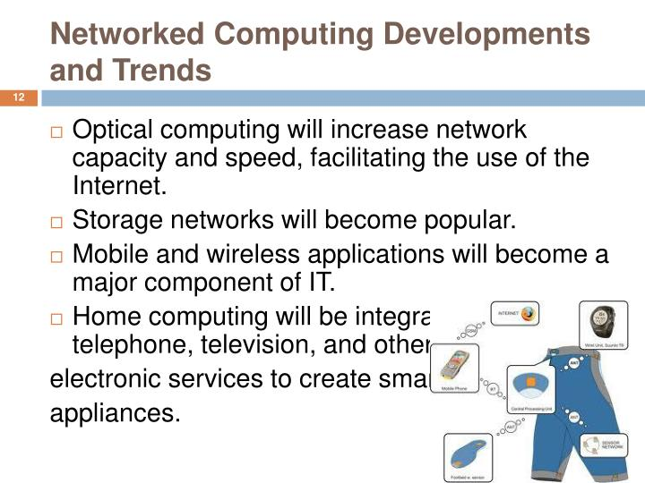 Networked Computing Developments and Trends