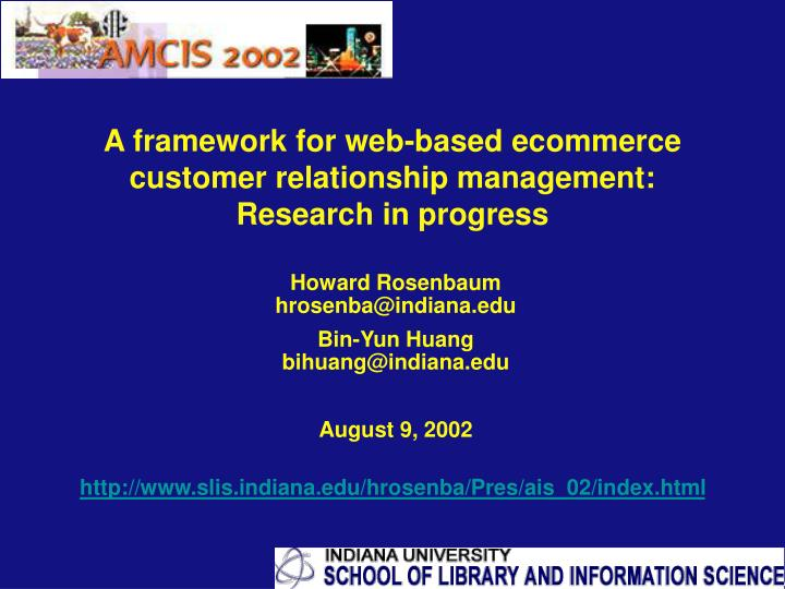 customer relationship management a framework research This paper proposes a framework to support customer relationship management (crm) implementation in nursing homes the work extends research by cheng et al (2005) who conducted in-depth questionnaires to identify critical features (termed value-characteristics), which are areas identified as adding the most.