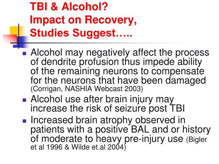 TBI & Alcohol?