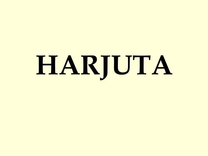 HARJUTA