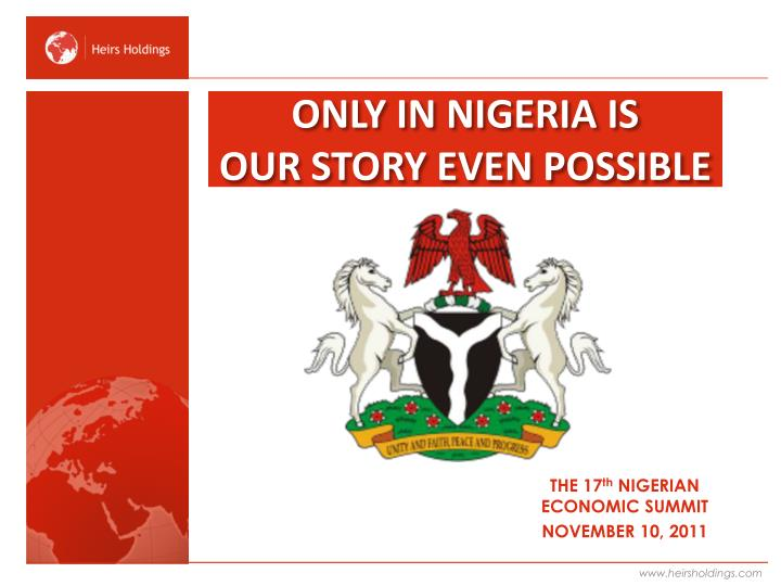Only in nigeria is our story even possible