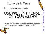 faulty verb tense