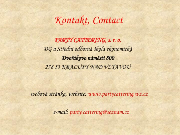 Kontakt, Contact