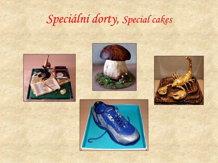 Speciální dorty,