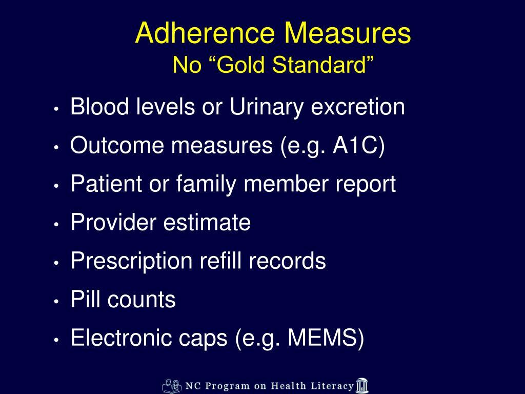 Adherence Measures