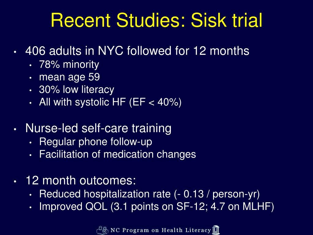 Recent Studies: Sisk trial