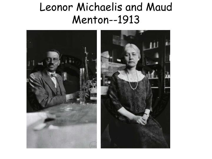Leonor Michaelis and Maud Menton--1913
