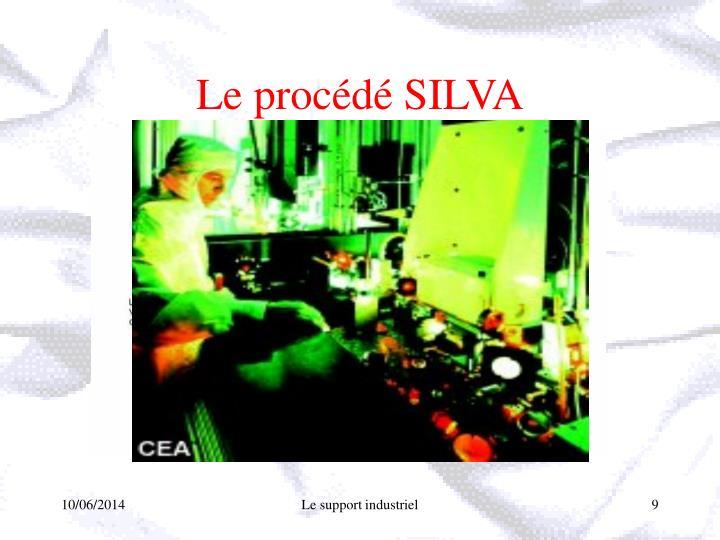 Le procédé SILVA