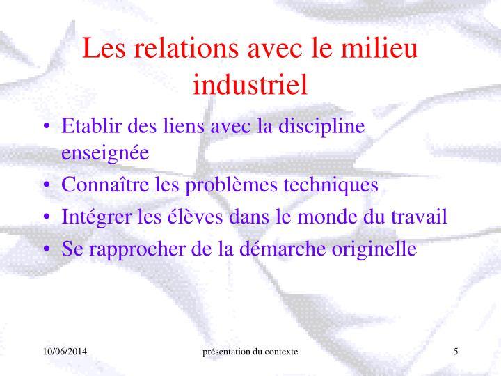 Les relations avec le milieu industriel