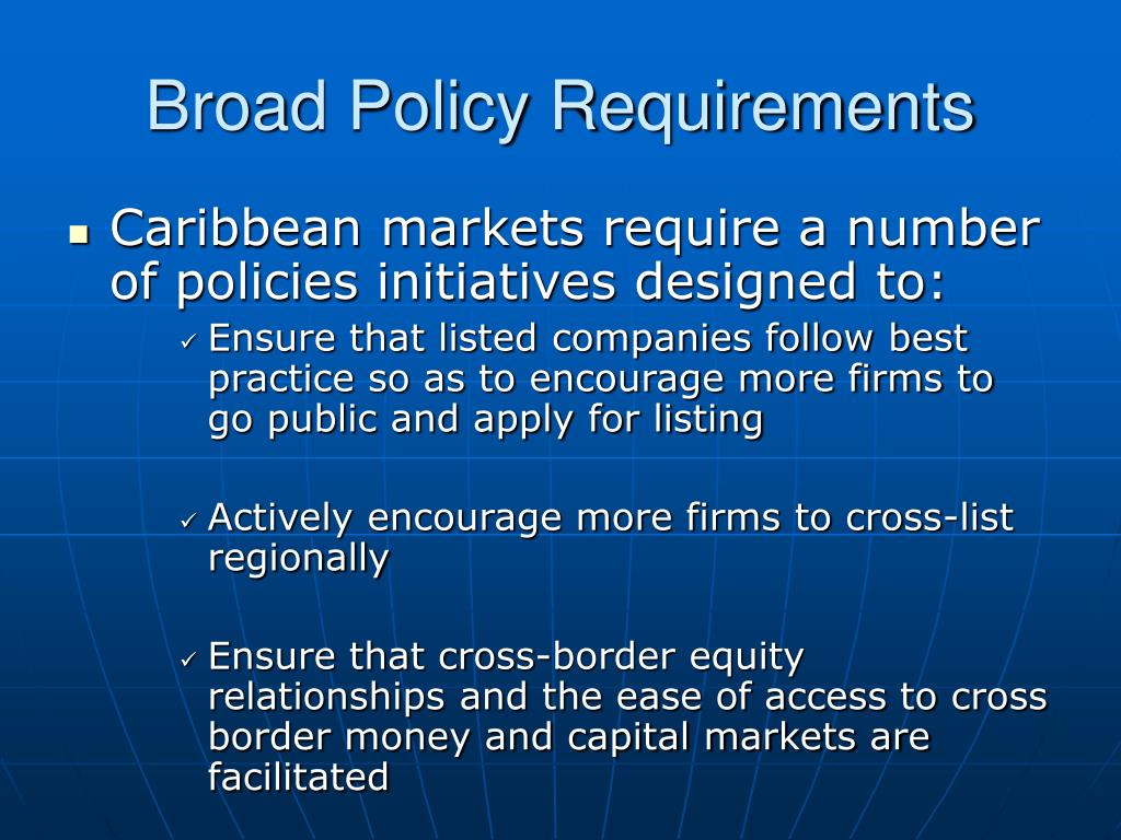 Broad Policy Requirements