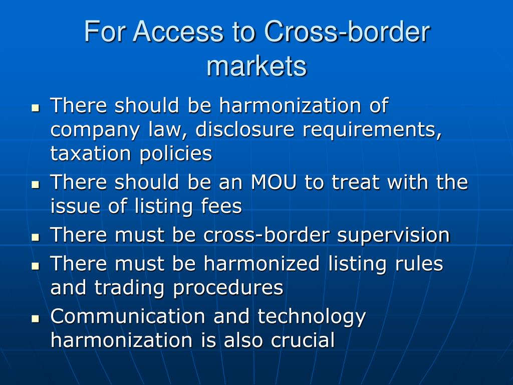 For Access to Cross-border markets
