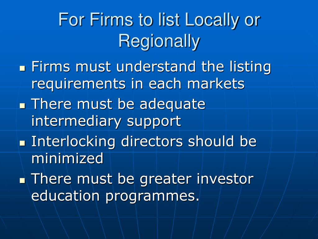 For Firms to list Locally or Regionally