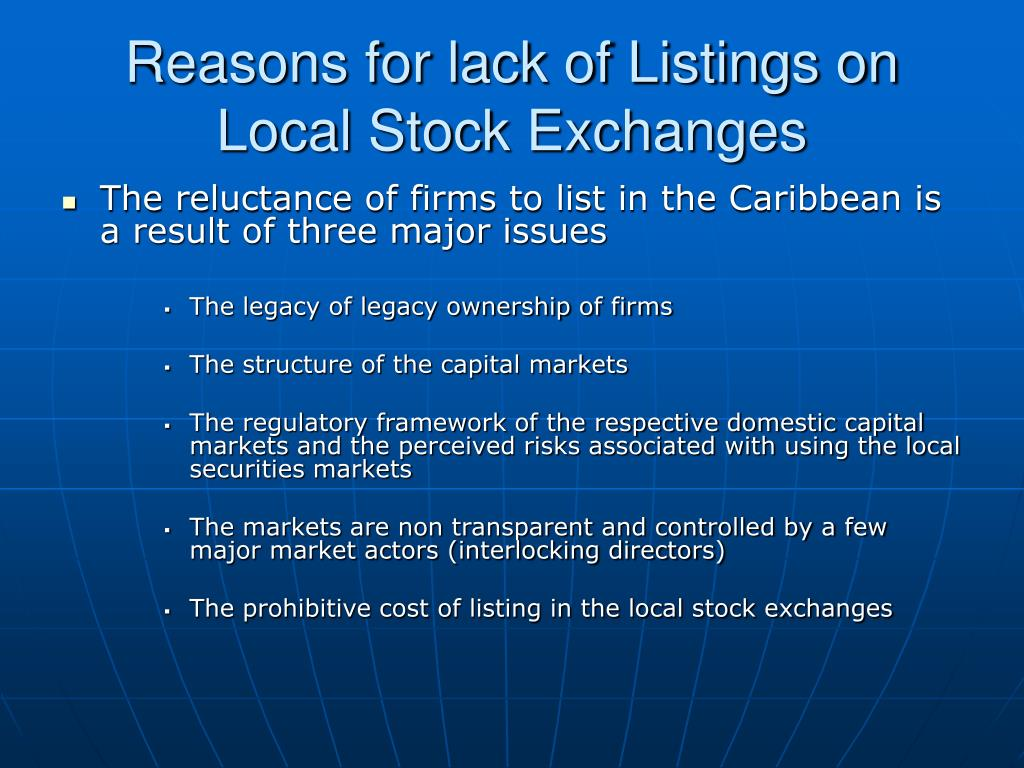 Reasons for lack of Listings on Local Stock Exchanges