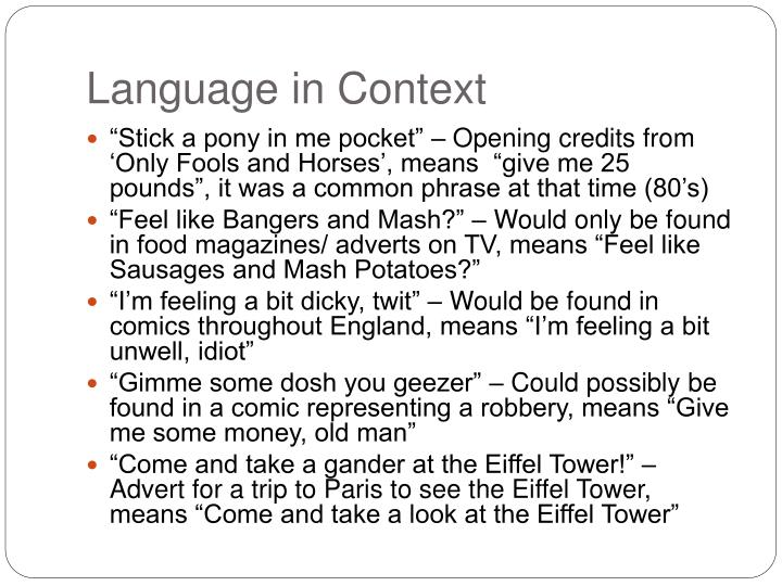firth on language and context Halliday appreciated not only firth's insights into the relations of context and  language, but also his efforts to transform context from 'a bit of the.