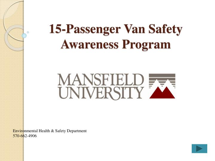15 passenger van safety awareness program