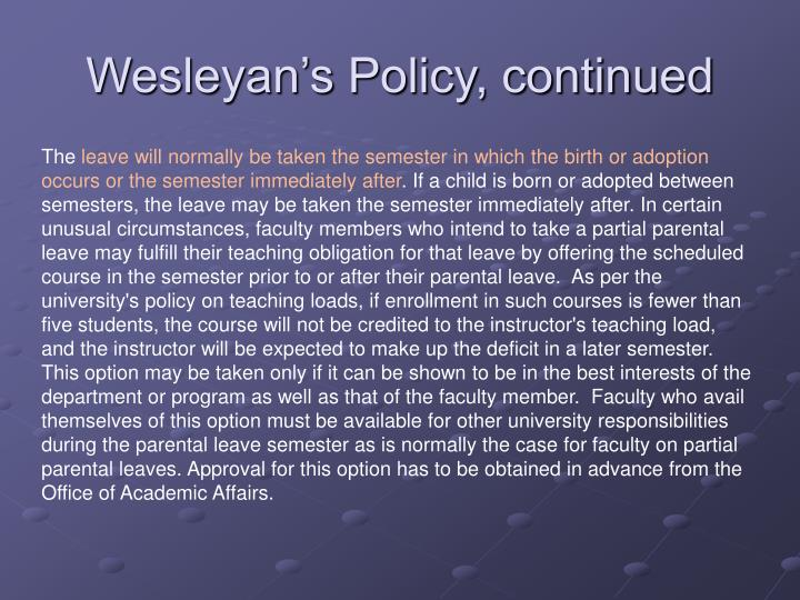 Wesleyan s policy continued