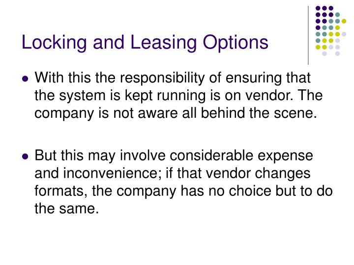 Locking and Leasing Options