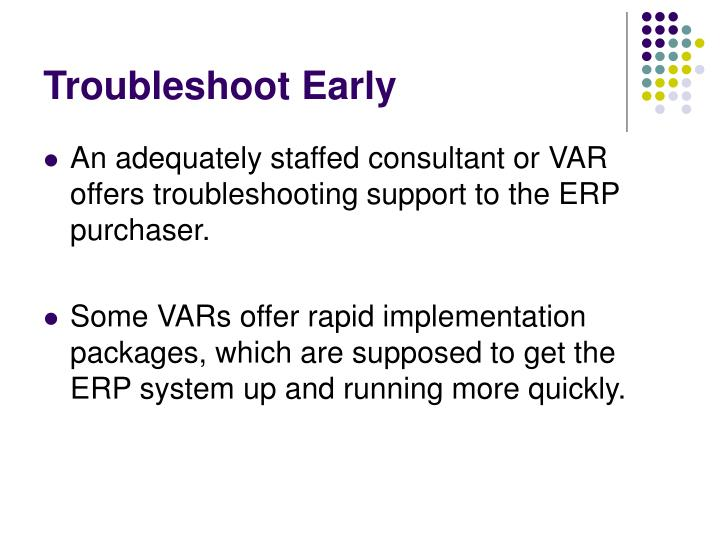 Troubleshoot Early
