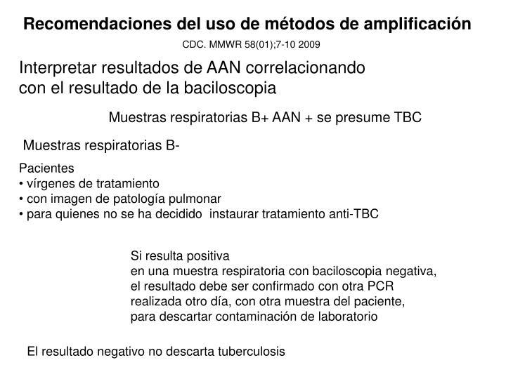 Recomendaciones del uso de métodos de amplificación