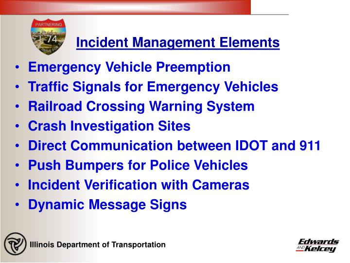 Incident management elements