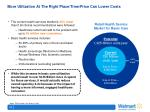 more utilization at the right place time price can lower costs