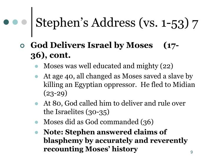 Stephen's Address (vs. 1-53) 7