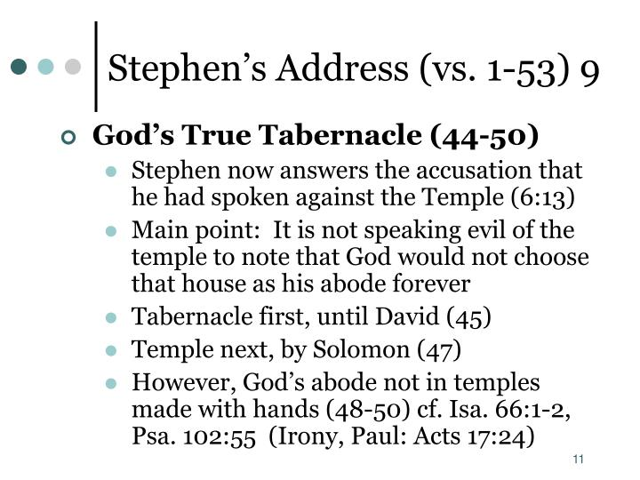Stephen's Address (vs. 1-53) 9