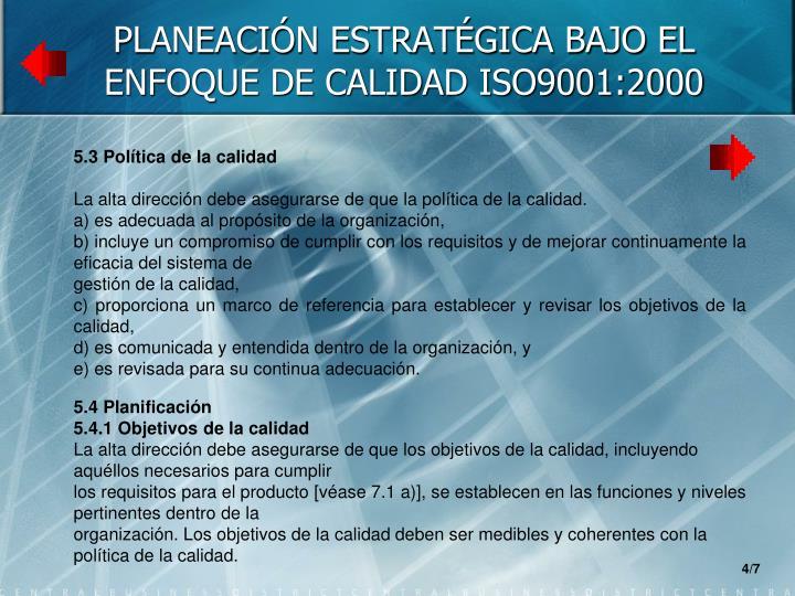 PLANEACIÓN ESTRATÉGICA BAJO EL ENFOQUE DE CALIDAD ISO9001:2000
