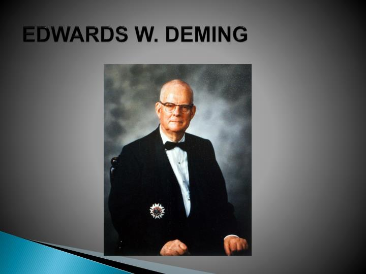 EDWARDS W. DEMING