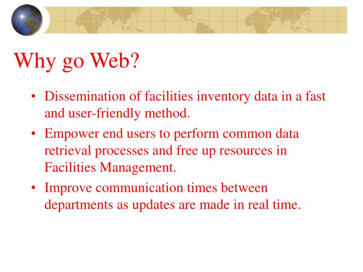 Why go Web?