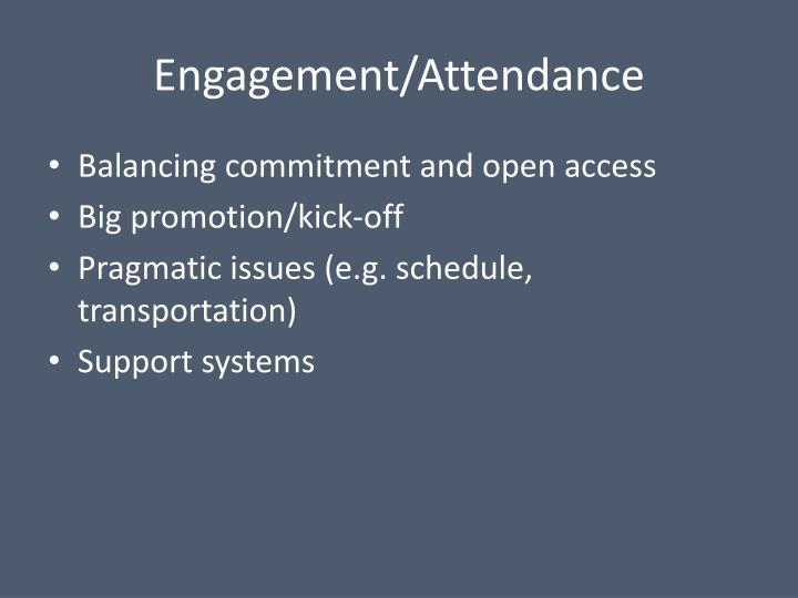 Engagement/Attendance