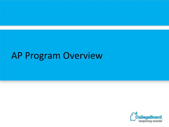 AP Program Overview