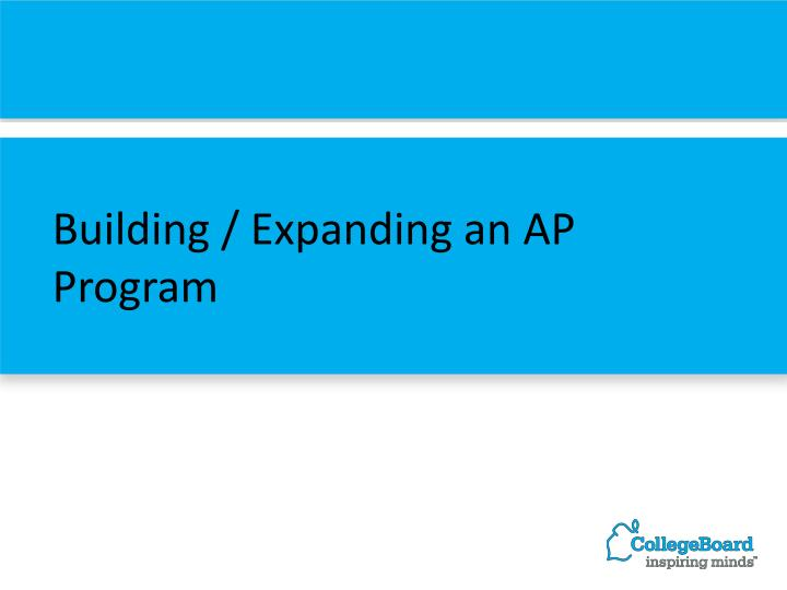 Building / Expanding an AP Program