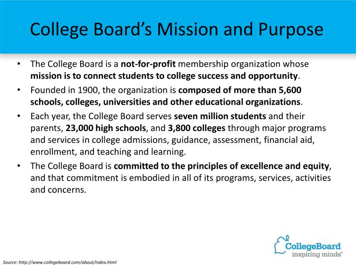 College board s mission and purpose