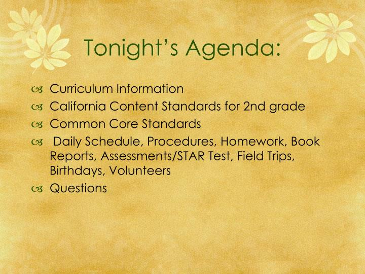 Tonight's Agenda: