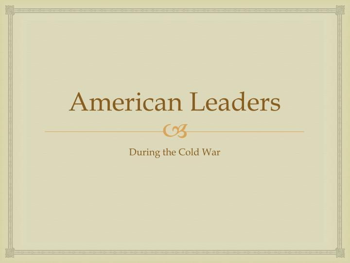 American Leaders