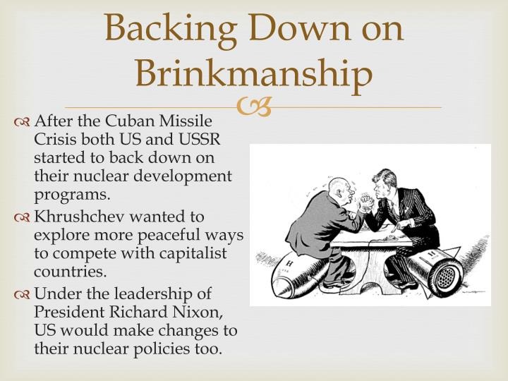 Backing Down on Brinkmanship