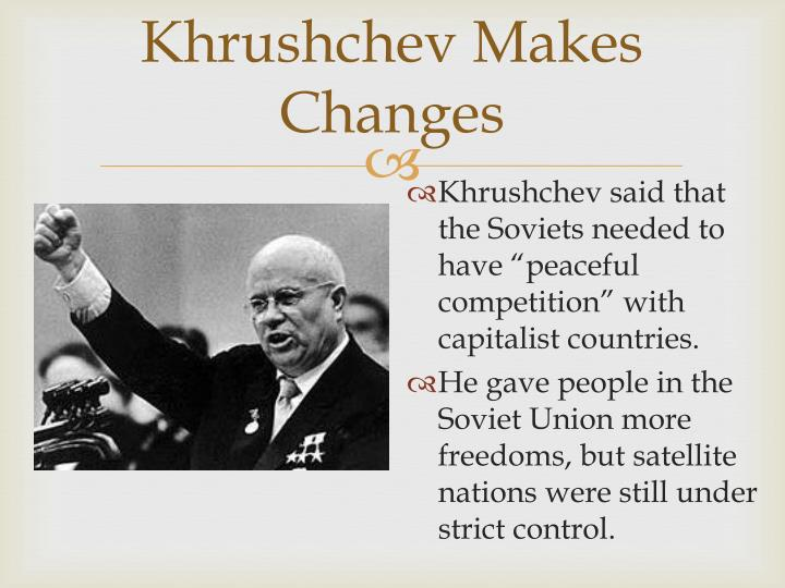 Khrushchev makes changes